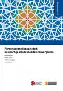 Personas con discapacidad: Su abordaje desde miradas convergentes
