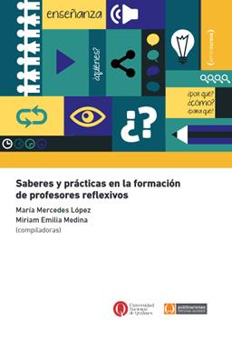 Saberes y prácticas en la formación de profesores reflexivos