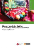Género y tecnologías digitales. La experiencia en entornos virtuales de aprendizaje