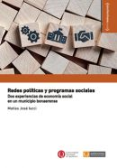 Redes políticas y programas sociales: dos experiencias de economía social en un municipio bonaerense