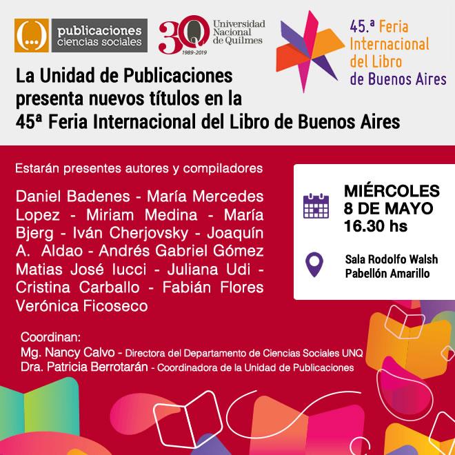 La Unidad de Publicaciones presenta nuevos títulos en la 45ª Feria del Libro de Bs As