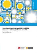 Festejos bicentenarios (2010 y 2016). Cobertura mediática y producción de sentido