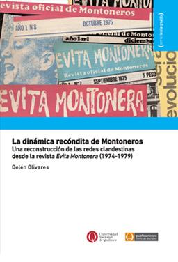 La dinámica recóndita de Montoneros. Una reconstrucción de las redes clandestinas desde la revista Evita Montonera (1974-1979)